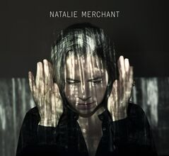 This CD cover image released by Nonesuch Records shows the self titled album by Natalie Merchant. (AP Photo/Nonesuch)