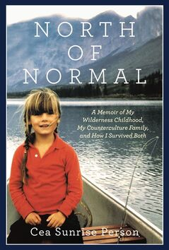 "The book cover of ""North of Normal"" written by Cea Sunrise Person is seen in this undated family photo. THE CANADIAN PRESS/HO, HarperCollinsCanada"