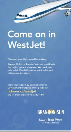 The Brandon Sun supports efforts to lure WestJet service to Westman.