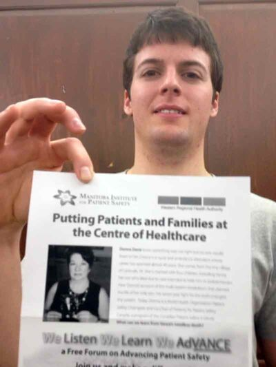 Brandon-area resident Danny Beddome holds up a poster for a free patient public safety forum that is being held in Brandon this evening. There, Beddome and his family plan to share the story of his remarkable recovery from injuries he sustained in a car crash.