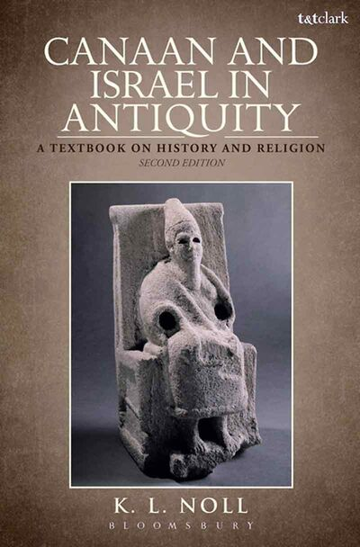 """Canaan and Israel in Antiquity: A Textbook on History and Religion."""