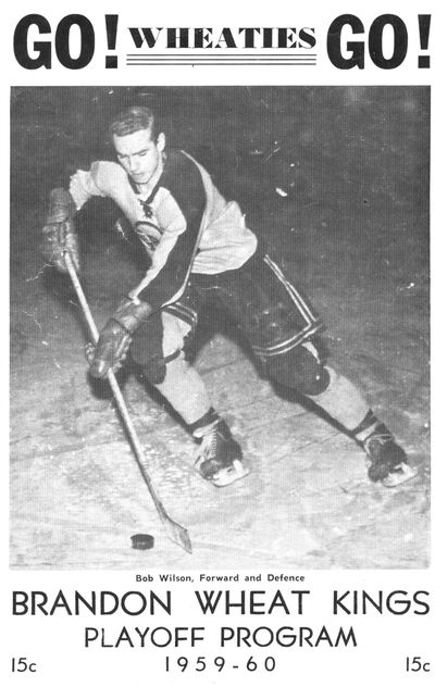 Bob Wilson is featured on the cover of a Brandon Wheat Kings program.